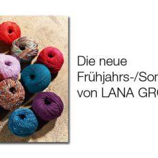 Frühjahrs-/Sommerkollektion LANA GROSSA