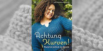 Achtung Kurven: Rund und schick in Strick!